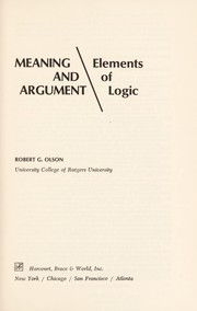 Cover of: Meaning and argument | Robert G. Olson