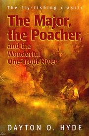 Cover of: The Major, the Poacher and the Wonderful One-Trout River