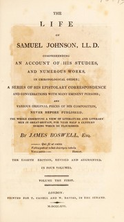 Cover of: The life of Samuel Johnson, L.L.D. Comprehending an account of his studies, and numerous works, in chronological order
