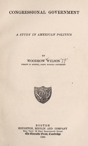 Cover of: Congressional government | Woodrow Wilson