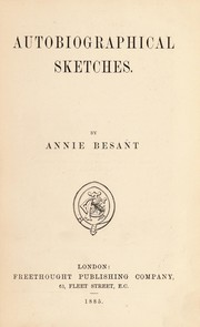 Cover of: Autobiographical sketches | by Annie Besant