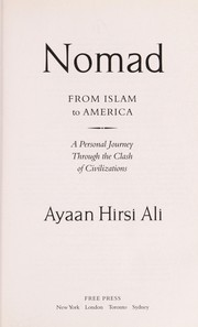 Cover of: Nomad: from Islam to America--a personal journey through the clash of civilizations