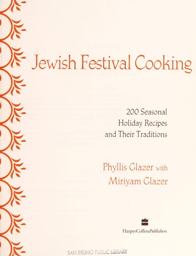 The essential book of Jewish festival cooking by Phyllis Glazer