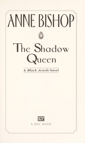 The shadow queen : a black jewel novel by