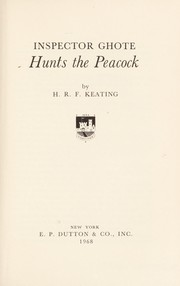 Cover of: Inspector Ghote hunts the peacock | H. R. F. Keating