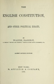 Cover of: The English Constitution, and other political essays