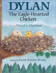 Cover of: Dylan the Eagle Hearted Chicken