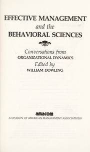Cover of: Effective management and the behavioral sciences | edited by William Dowling.