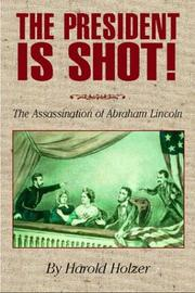 Cover of: The president is shot!