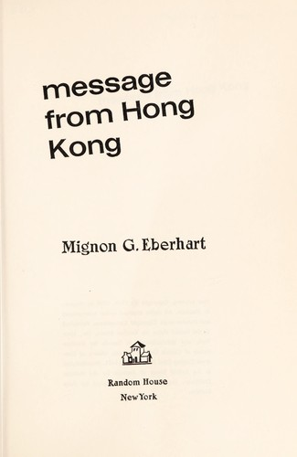 Message from Hong Kong by Mignon Good Eberhart
