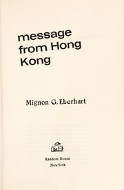 Cover of: Message from Hong Kong | Mignon Good Eberhart