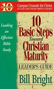 Cover of: 10 Basic Steps Toward Christian Maturity (Leader
