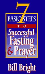 Cover of: 7 Basic Steps to Successful Fasting & Prayer