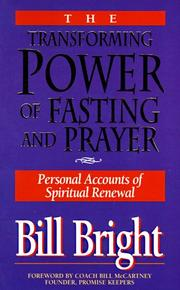 Cover of: The transforming power of fasting and prayer