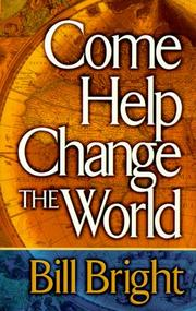 Cover of: Come help change the world