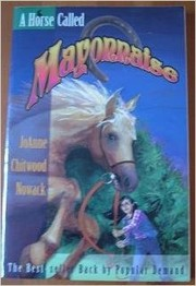 Cover of: A horse called Mayonnaise