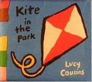 Cover of: Kite in the park: My Cloth Book (My Cloth Books)