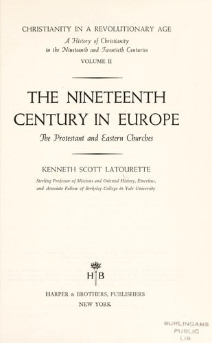 Christianity in a revolutionary age by Latourette, Kenneth Scott