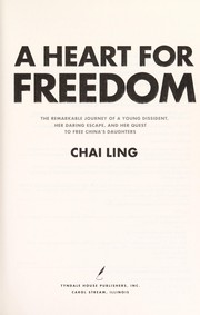 Cover of: A heart for freedom | Chai Ling