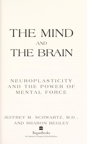 Cover of: The mind and the brain | Jeffrey Schwartz