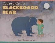 Cover of: You're a genius, Blackboard Bear