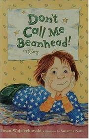 Cover of: Don't call me Beanhead!
