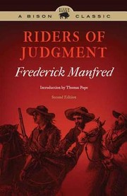 Riders of judgment by Frederick Feikema Manfred