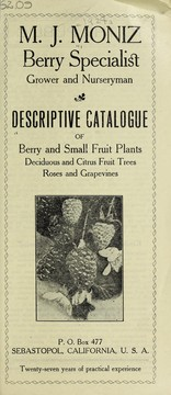 Cover of: Descriptive catalogue of berry and small fruit plants, deciduous and citrus fruit trees, roses and grapevines | M.J. Moniz (Firm)