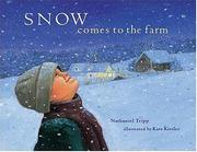 Cover of: Snow comes to the farm | Nathaniel Tripp