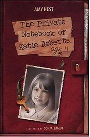 Cover of: The Private Notebook of Katie Roberts, Age 11