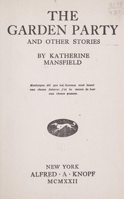 The garden party and other stories 1922 edition open library for The garden party katherine mansfield