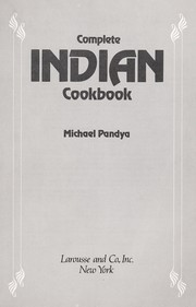 Cover of: Complete Indian cookbook | Michael Pandya
