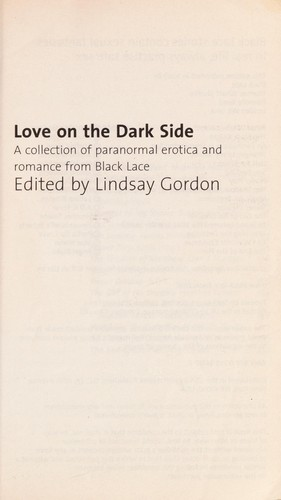 Love on the dark side : a collection of paranormal erotica and romance from Black Lace by