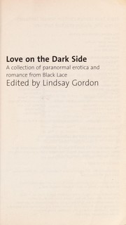 Cover of: Love on the dark side : a collection of paranormal erotica and romance from Black Lace |
