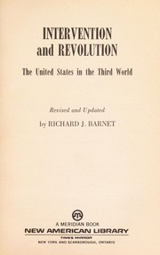 Cover of: Intervention and revolution : the United States in the Third World |