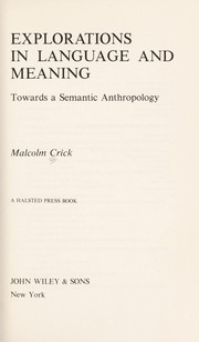 Explorations in language and meaning by Malcolm Crick