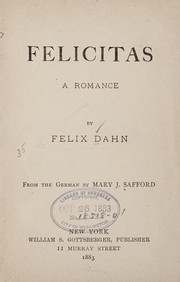 Cover of: Felicitas: A romance