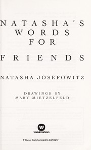 Cover of: Natasha's words for friends