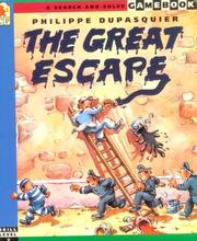 The great escape by Philippe Dupasquier