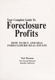 Cover of: Your Complete Guide to Foreclosure Profits