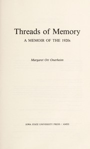 Cover of: Threads of memory | Margaret Ott Onerheim
