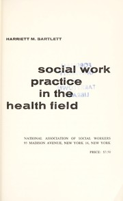Cover of: Social work practice in the health field