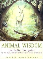 Cover of: Animal Wisdom | Jessica Dawn Palmer
