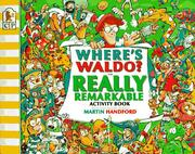 Cover of: Where's Waldo? The Really Remarkable Activity Book (Waldo)