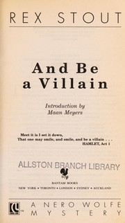 Cover of: And be a villain | Rex Stout