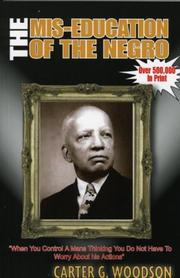 The mis-education of the Negro by Woodson, Carter Godwin