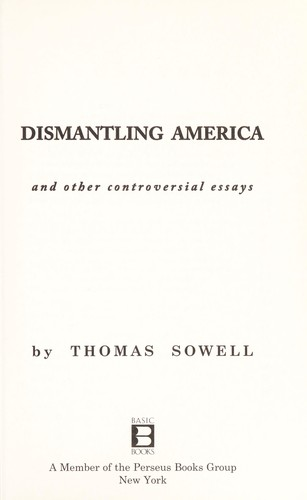 controversial essays sowell Click to read more about controversial essays (hoover institution press publication) by thomas sowell librarything is a cataloging and social networking site for booklovers all about controversial essays (hoover institution press publication) by thomas sowell librarything is a cataloging and social networking site for booklovers.