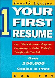 Cover of: Your first resume | Ronald W. Fry