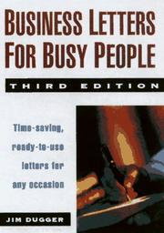 Business letters for busy people by Jim Dugger