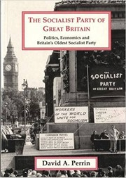 Cover of: The Socialist Party of Great Britain